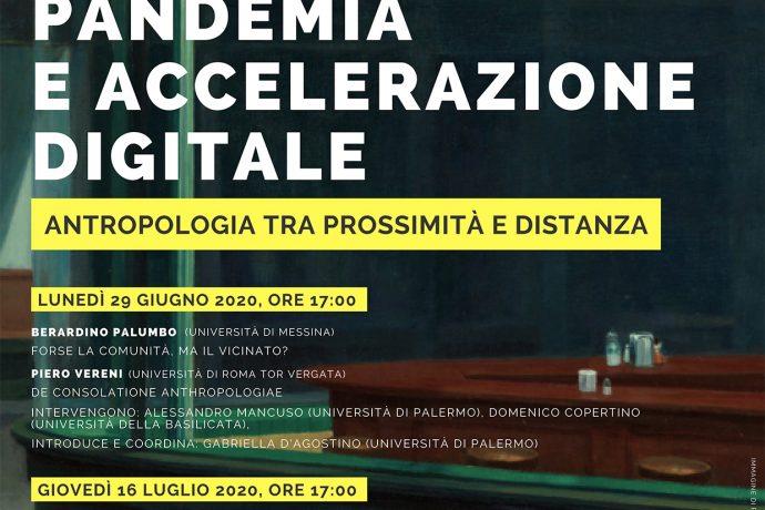 PANDEMIA E ACCELERAZIONE DIGITALE. ANTROPOLOGIA TRA PROSSIMITA' E DISTANZA